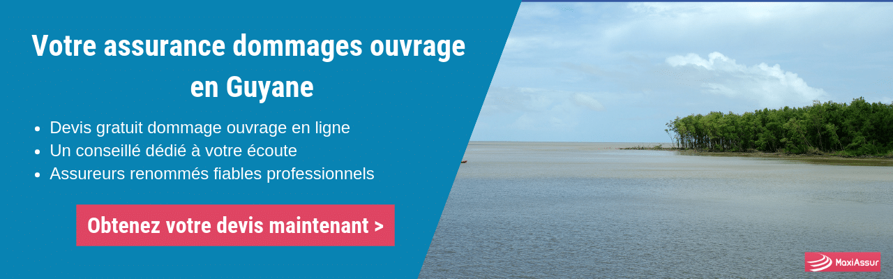 Assurance Dommages Ouvrage Guyane