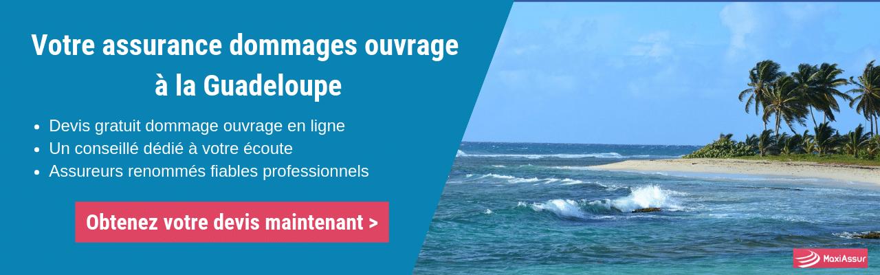 assurance dommages ouvrage à la Guadeloupe
