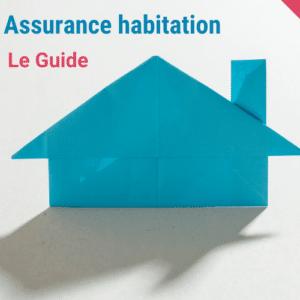 Guide assurance habitation