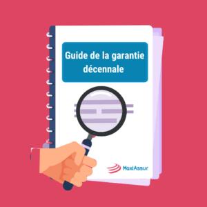 Guide de la garantie décennale