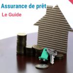 Guide assurance de prêt