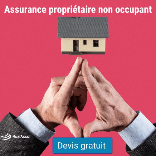 Assurance habitation propriétaire non-habitant