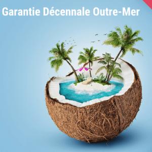 Garantie Décennale Outre-Mer DROM