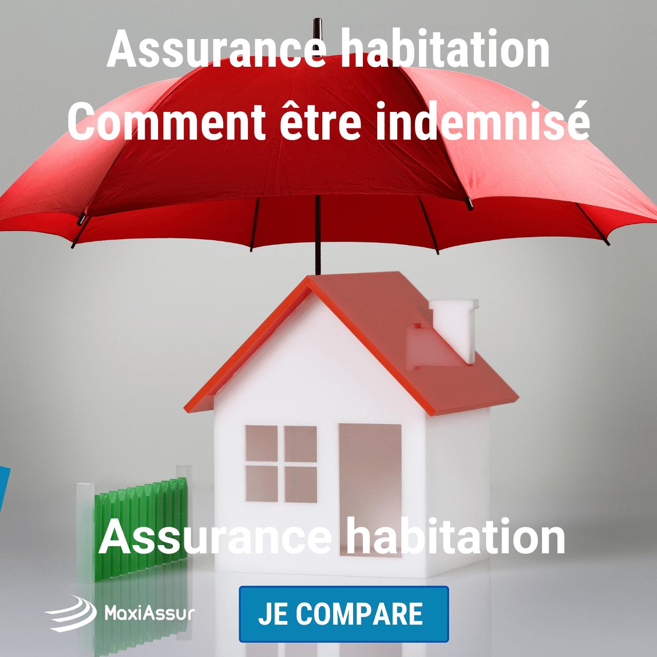 Assurance habitation _ comment être indemniser
