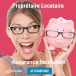 assurance habitation propriétaire locataire