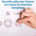 Nouvelles aides pour financer ses travaux de rénovation énergétique