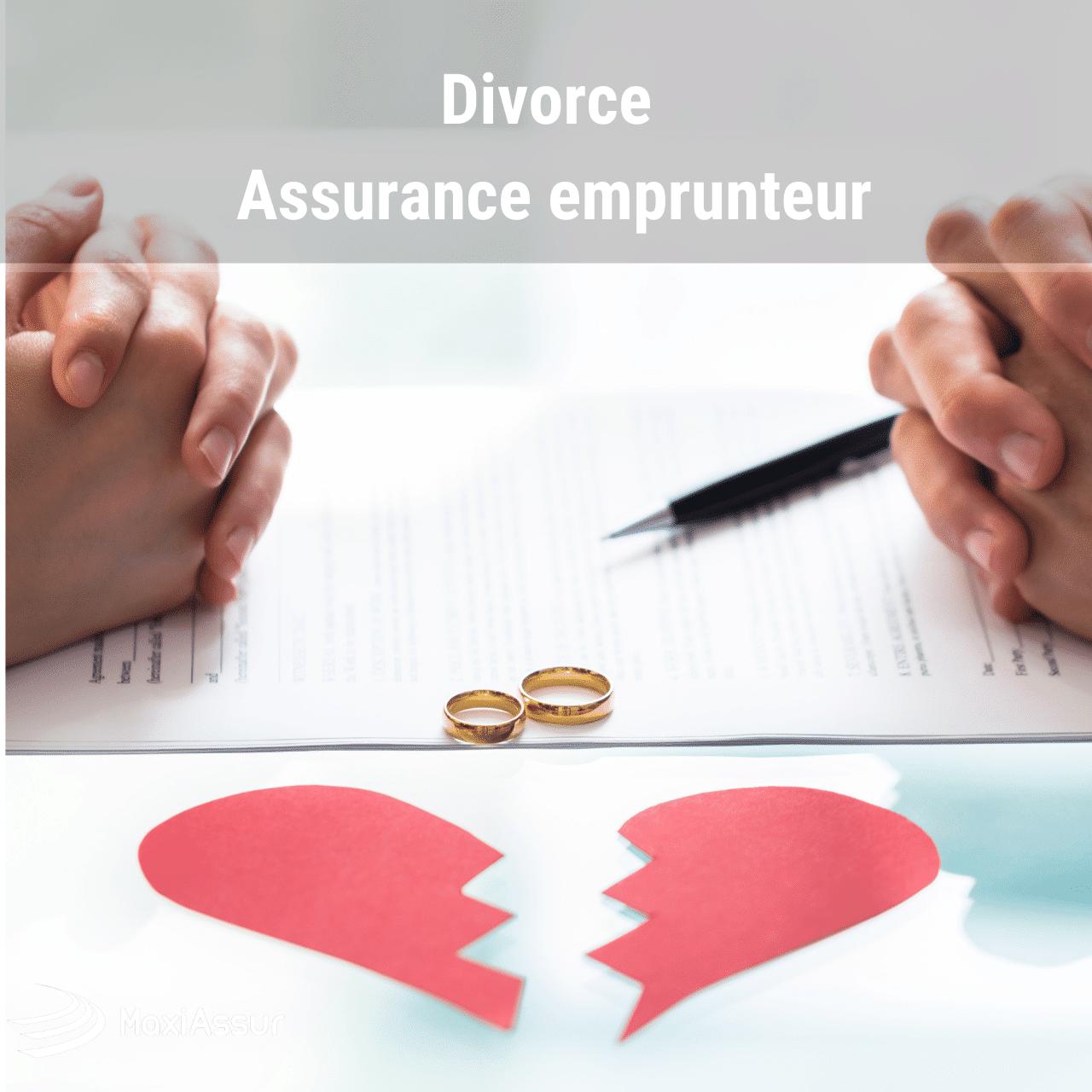Divorce assurance emprunteur