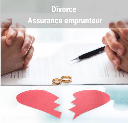 Divorce assurance emprunteur savoir