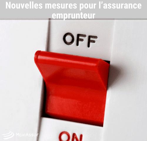 Nouvelles mesures pour l'assurance emprunteur