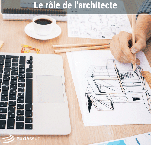 Le rôle de l'architecte