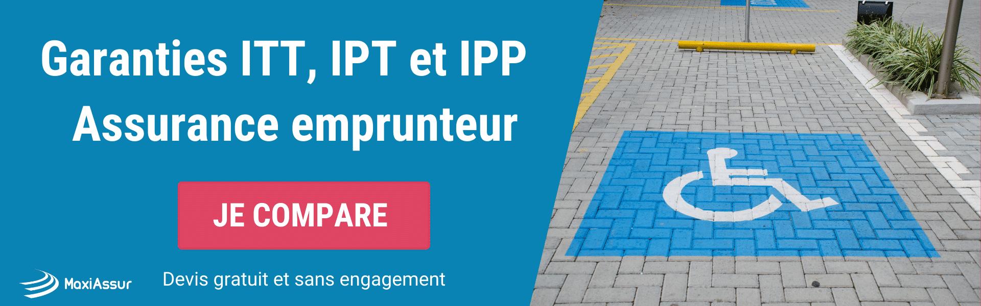 garanties ITT IPT et IPP assurance emprunteur