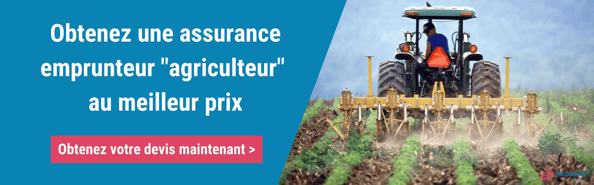 Trouver assurance emprunteur agriculteur