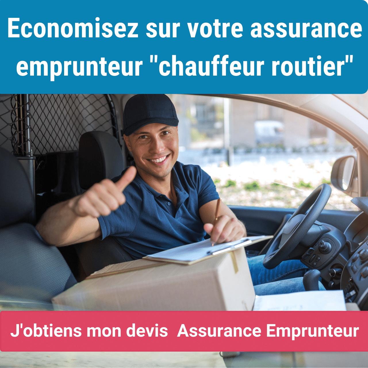 assurance emprunteur chauffeur routier