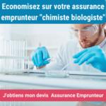 assurance emprunteur pour chimiste et biologiste