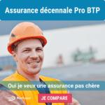 Assurance décennale Pro BTP