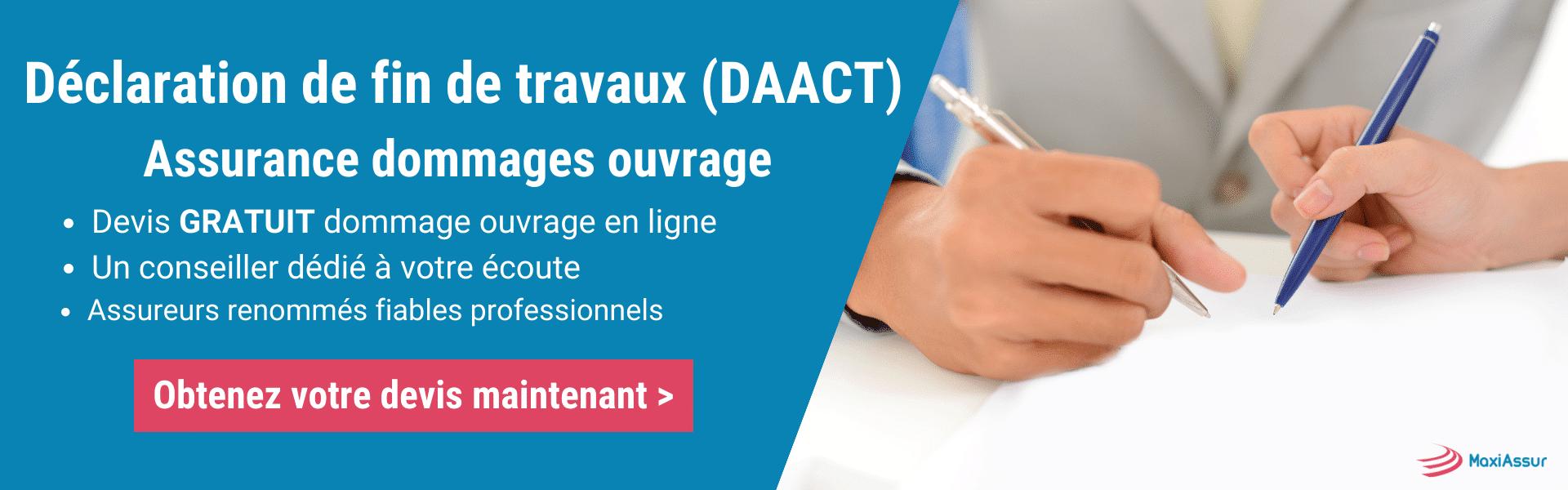 Déclaration de fin de travaux (DAACT)